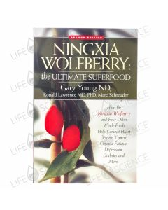 Ningxia Wolfberry Discovery Of Ultimate Superfood - Gary Young ND, Ronald Lawrence MD, PhD, Marc Schreuder