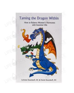 Taming the Dragon Within - LeAnne Deardeuff, DC & David Deardeuff, DC