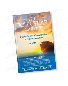 The Four Year Career - Young Living Edition - Richard Bliss Brooke