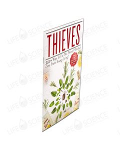 Thieves: 350 Ways To Use The Thieves Product Line From Young Living
